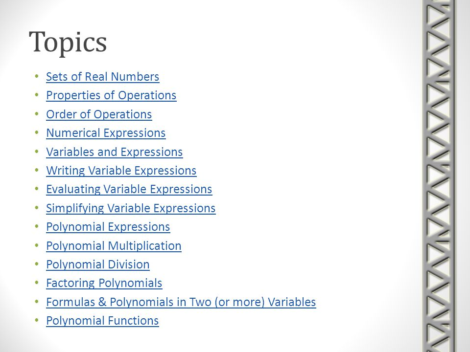 Topics Sets of Real Numbers Properties of Operations
