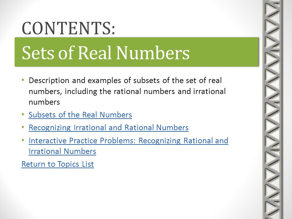 Sets of Real Numbers CONTENTS: