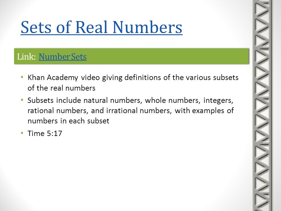 Sets of Real Numbers Link: Number Sets