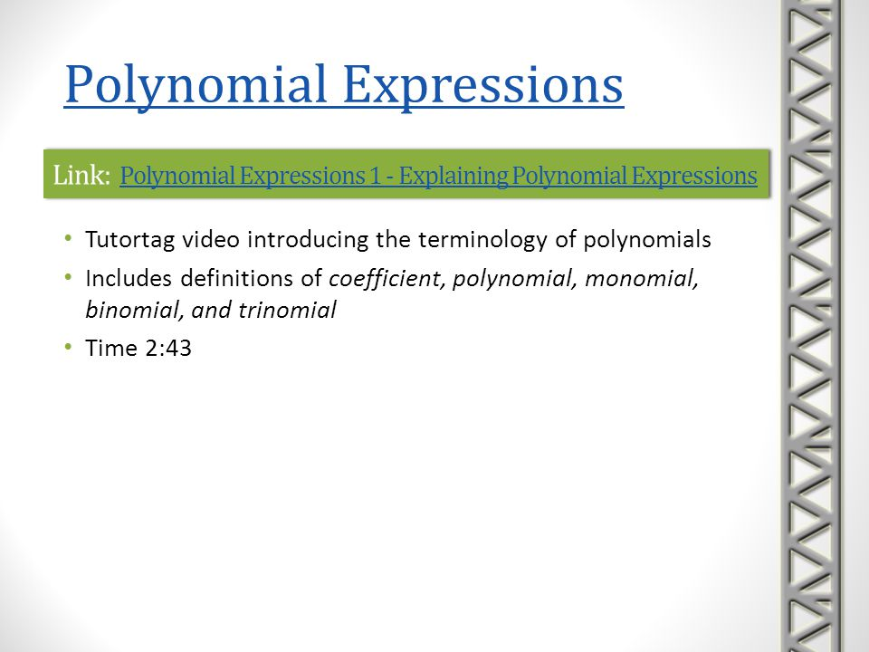 Link: Polynomial Expressions 1 - Explaining Polynomial Expressions