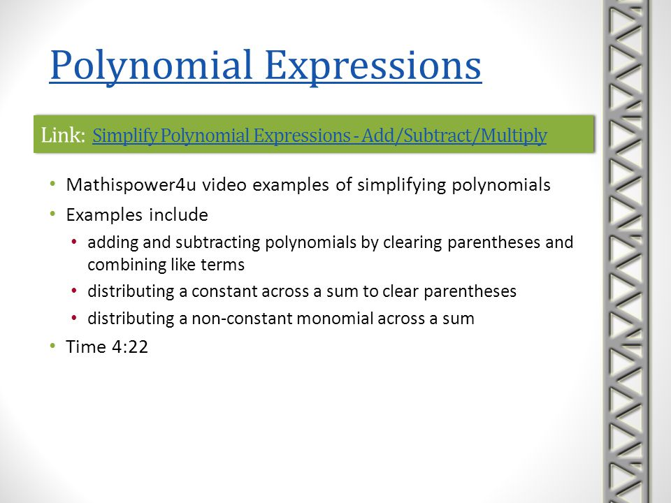 Link: Simplify Polynomial Expressions - Add/Subtract/Multiply