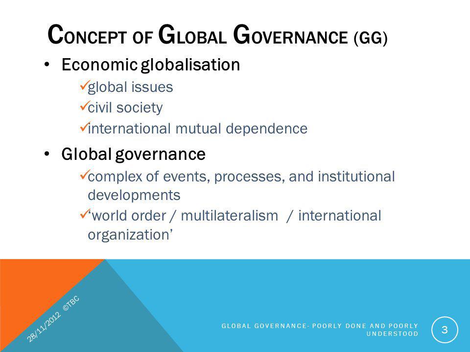 CONCEPT of Global Governance (GG)