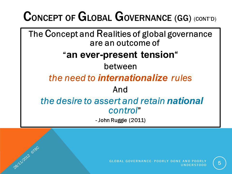 CONCEPT of Global Governance (GG) (cont'd)