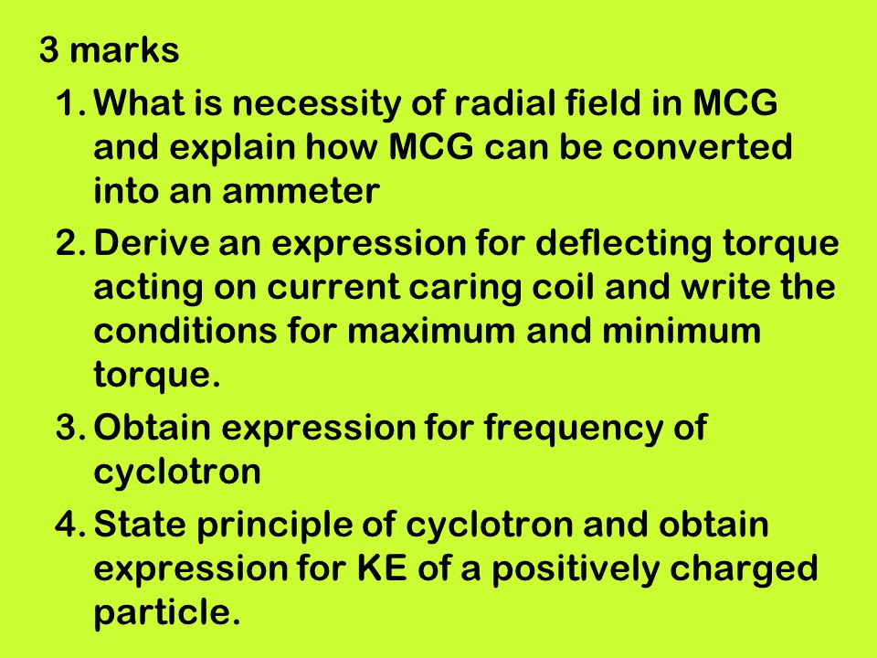 3 marks What is necessity of radial field in MCG and explain how MCG can be converted into an ammeter.