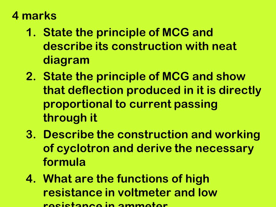 4 marks State the principle of MCG and describe its construction with neat diagram.
