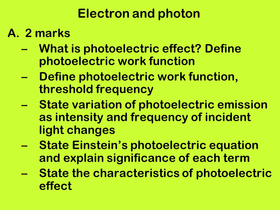 Electron and photon 2 marks
