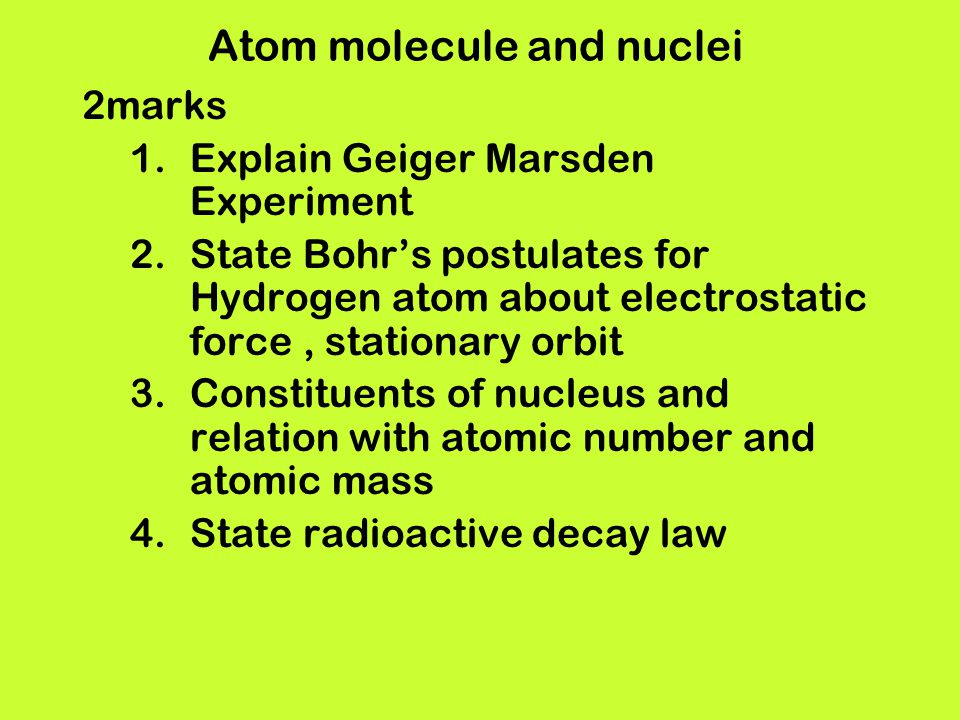Atom molecule and nuclei