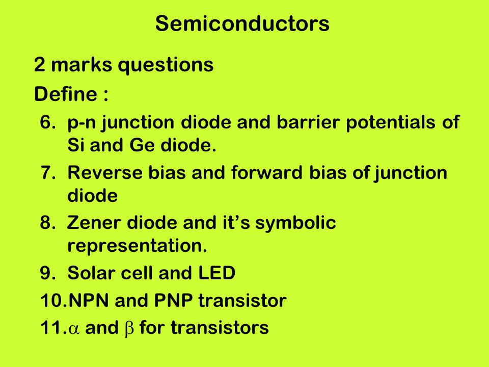 Semiconductors 2 marks questions Define :