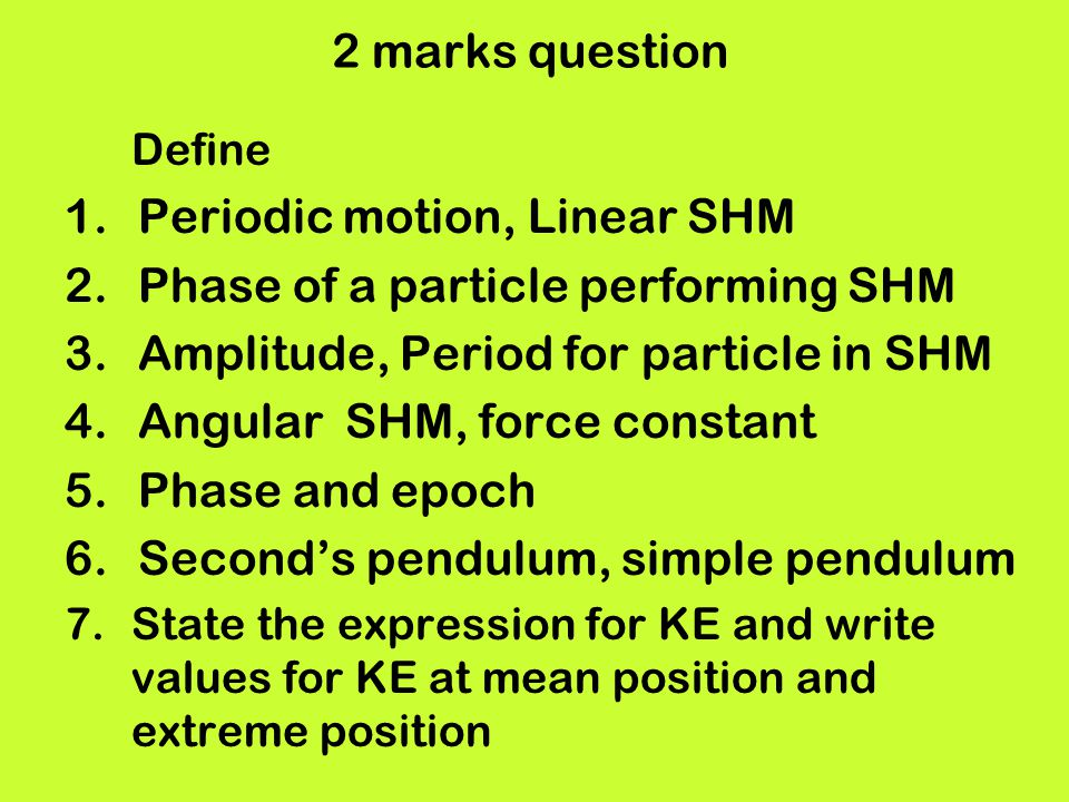 Periodic motion, Linear SHM Phase of a particle performing SHM
