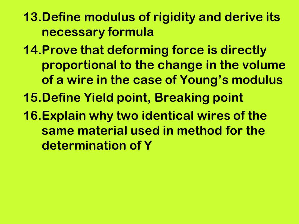Define modulus of rigidity and derive its necessary formula