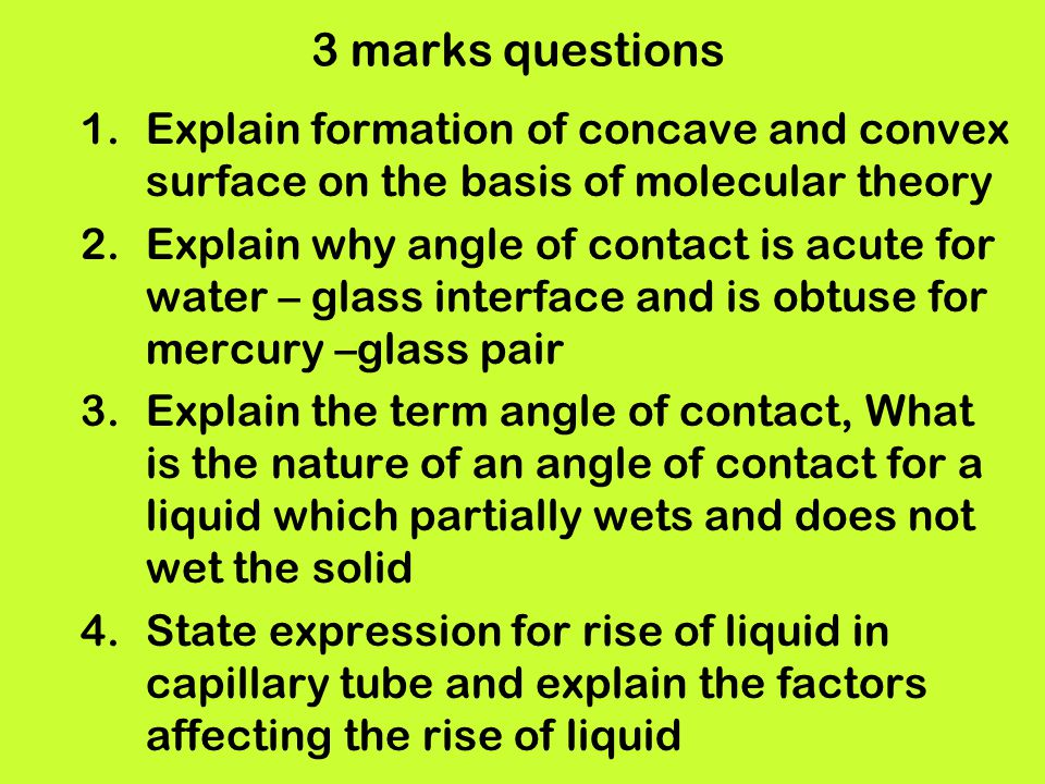 3 marks questions Explain formation of concave and convex surface on the basis of molecular theory.