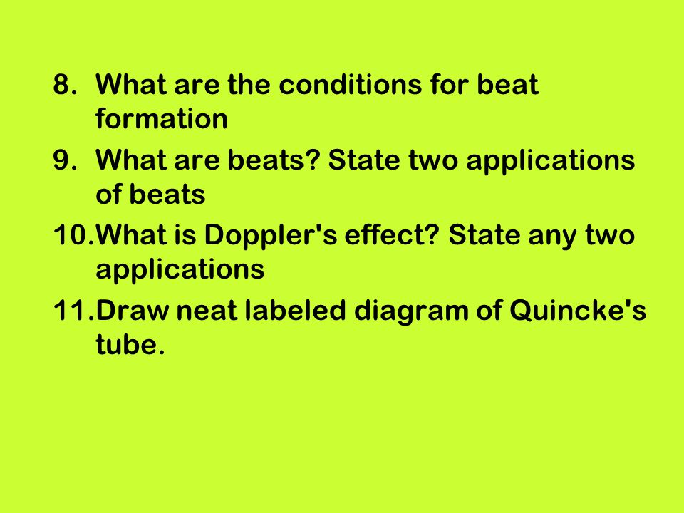 What are the conditions for beat formation