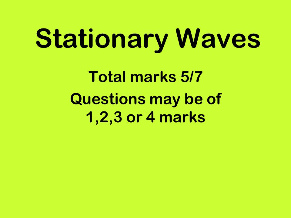 Total marks 5/7 Questions may be of 1,2,3 or 4 marks