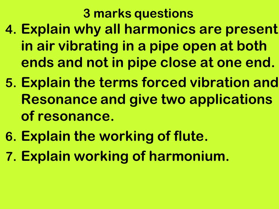 Explain the working of flute. Explain working of harmonium.