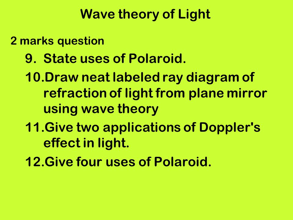 Give two applications of Doppler s effect in light.