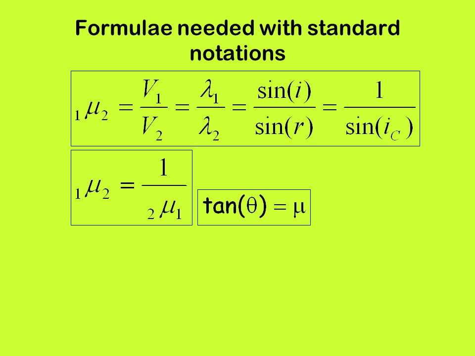 Formulae needed with standard notations