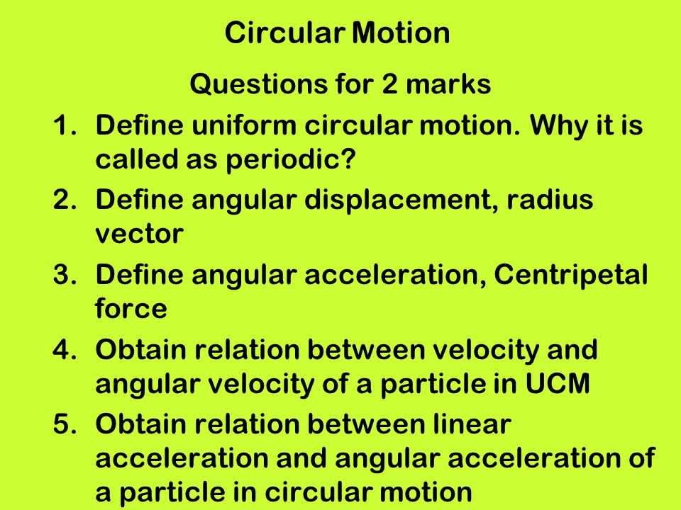 Circular Motion Questions for 2 marks