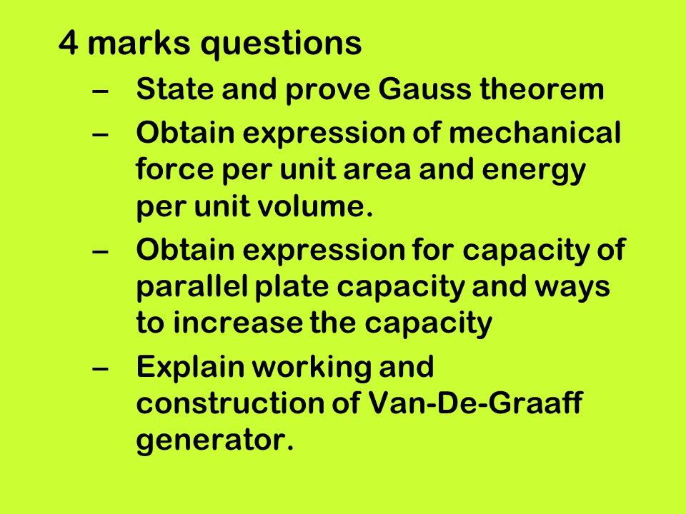 4 marks questions State and prove Gauss theorem