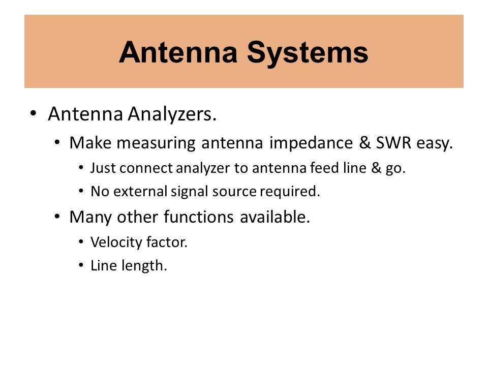 Antenna Systems Antenna Analyzers.