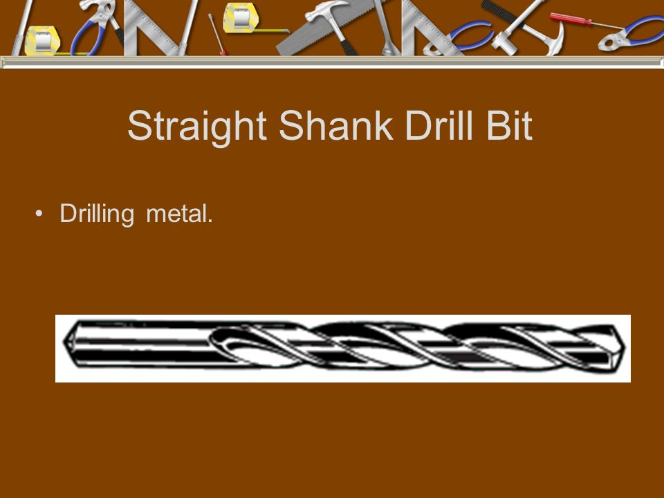 Straight Shank Drill Bit
