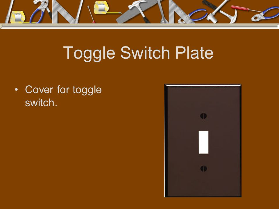 Toggle Switch Plate Cover for toggle switch.