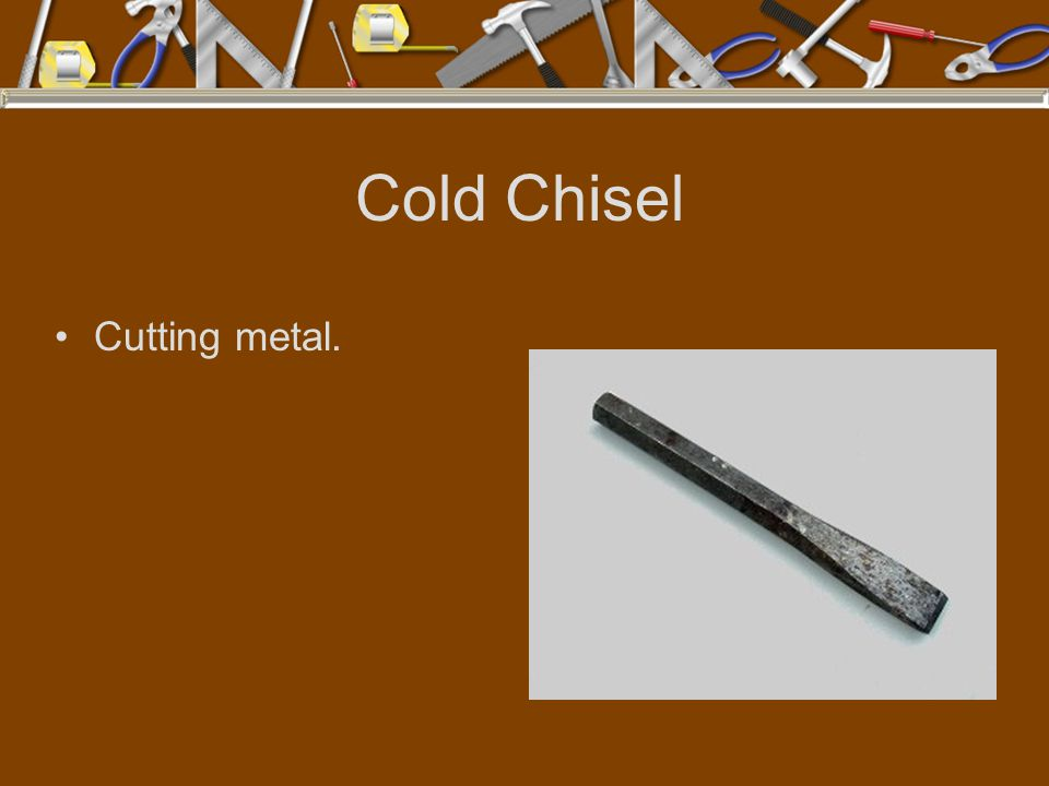 Cold Chisel Cutting metal.