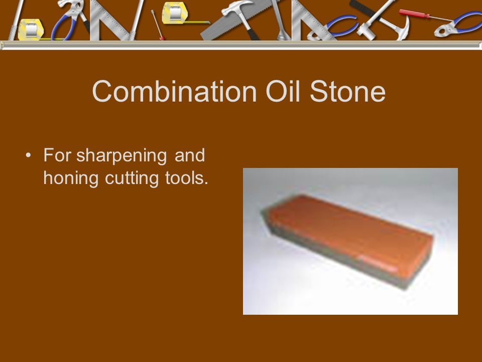 Combination Oil Stone For sharpening and honing cutting tools.