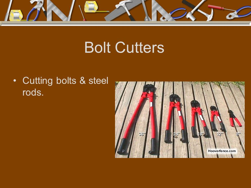 Bolt Cutters Cutting bolts & steel rods.
