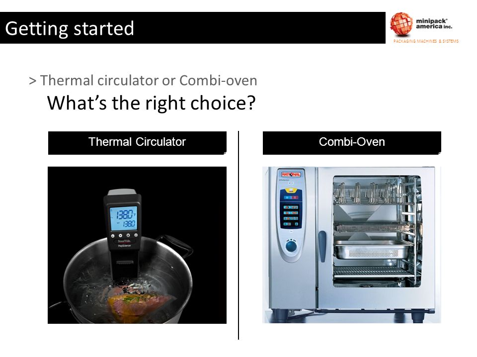Getting started > Thermal circulator or Combi-oven