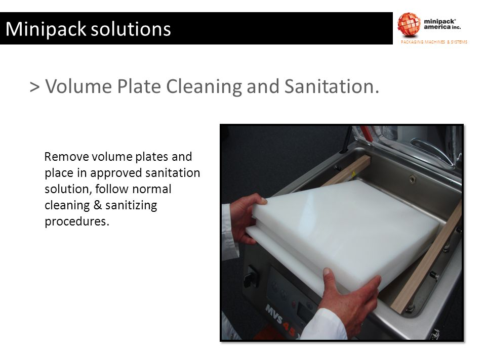 > Volume Plate Cleaning and Sanitation.