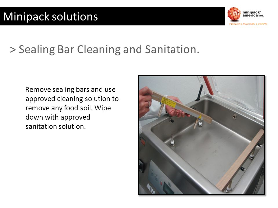 > Sealing Bar Cleaning and Sanitation.