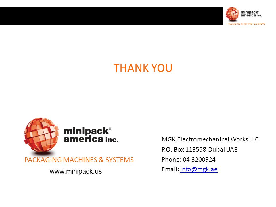 THANK YOU PACKAGING MACHINES & SYSTEMS MGK Electromechanical Works LLC