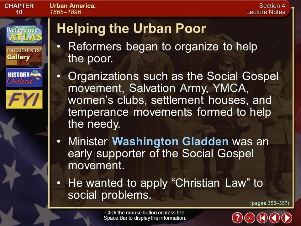 Helping the Urban Poor Reformers began to organize to help the poor.