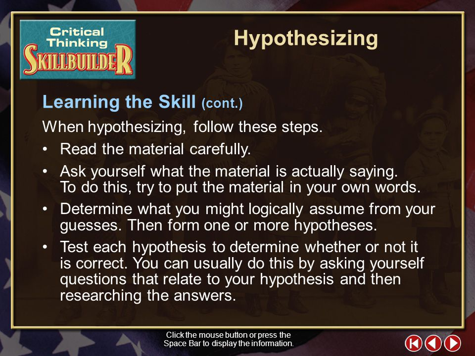 Hypothesizing Learning the Skill (cont.)