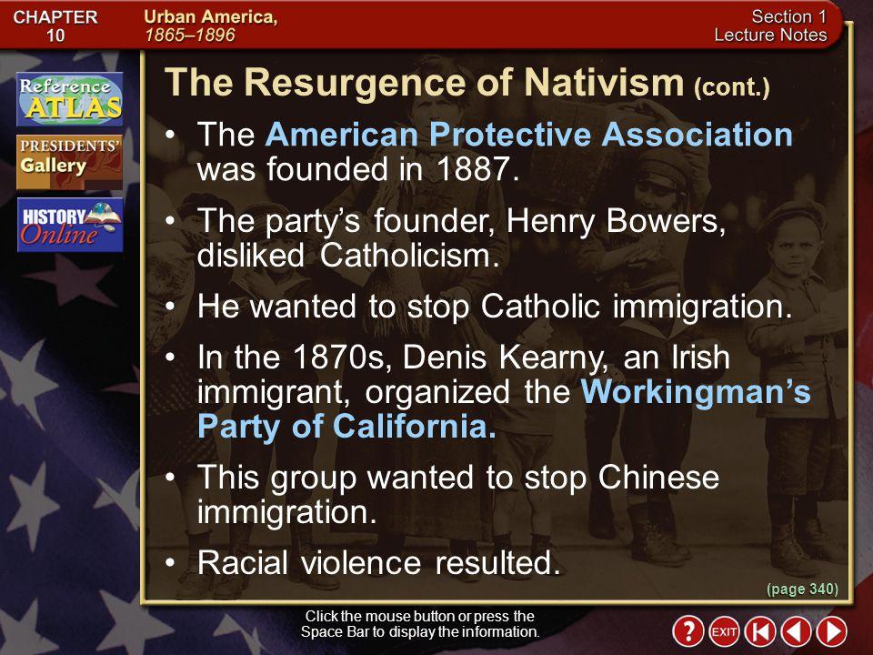 The Resurgence of Nativism (cont.)
