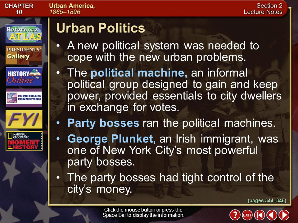 Urban Politics A new political system was needed to cope with the new urban problems.