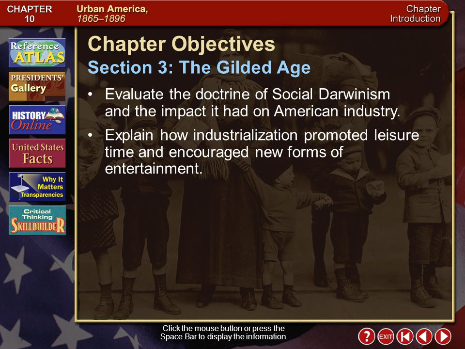 Chapter Objectives Section 3: The Gilded Age