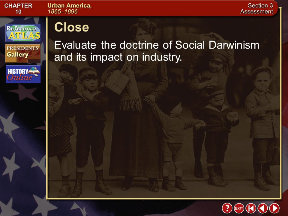 Close Evaluate the doctrine of Social Darwinism and its impact on industry. Section 3-28