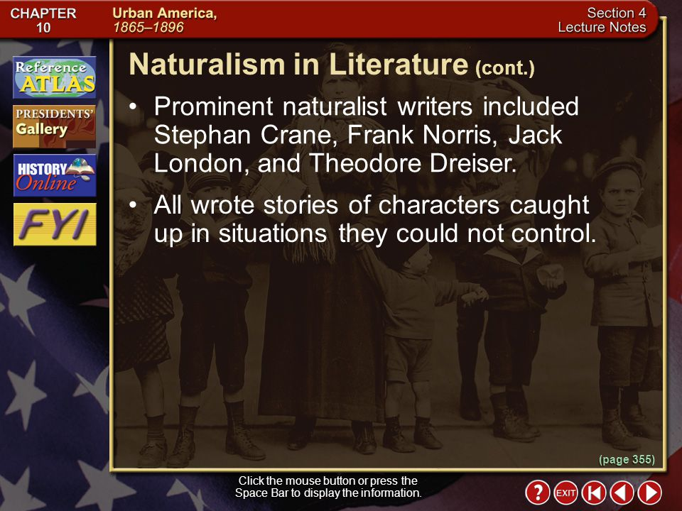 Naturalism in Literature (cont.)