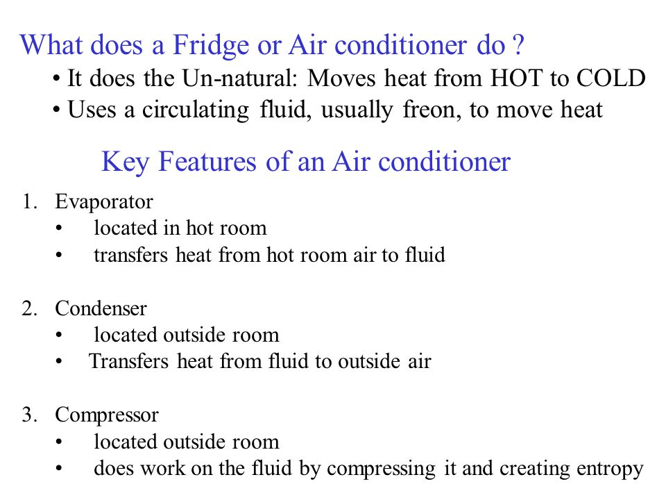What does a Fridge or Air conditioner do