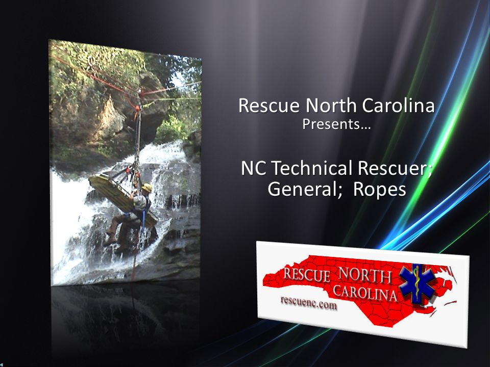 Rescue North Carolina Presents… NC Technical Rescuer; General; Ropes