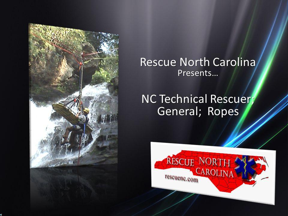 Rescue North Carolina Presents… NC Technical Rescuer; General; Ropes
