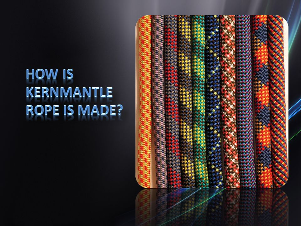 How is Kernmantle Rope Is Made