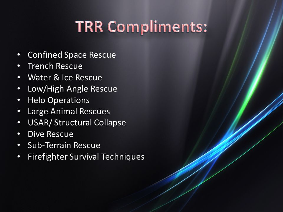 TRR Compliments: Confined Space Rescue Trench Rescue