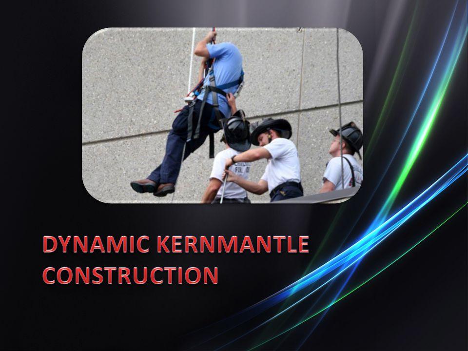 Dynamic Kernmantle Construction