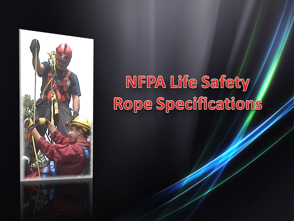 NFPA Life Safety Rope Specifications