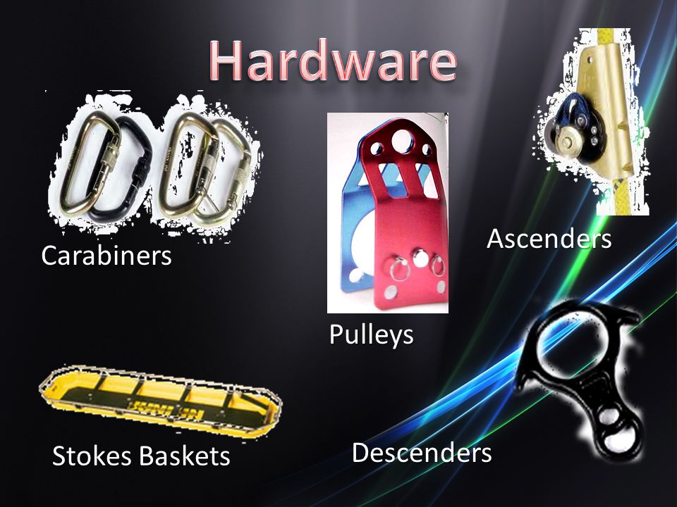 Hardware Ascenders Carabiners Pulleys Stokes Baskets Descenders