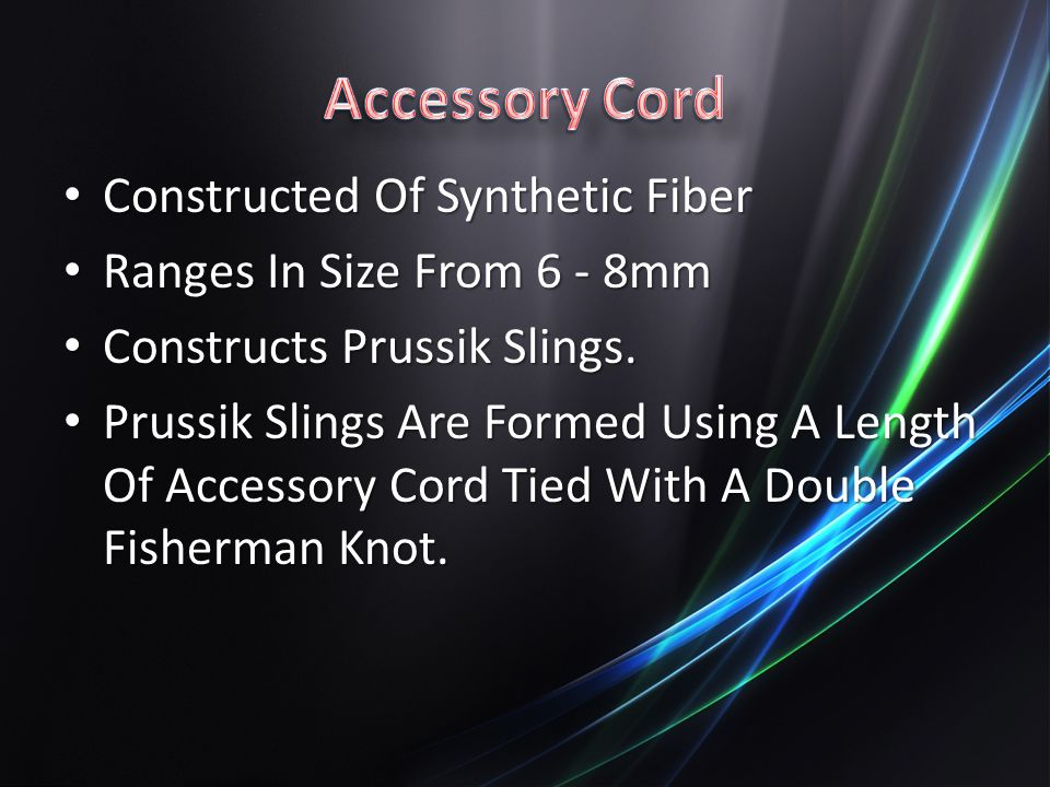 Accessory Cord Constructed Of Synthetic Fiber