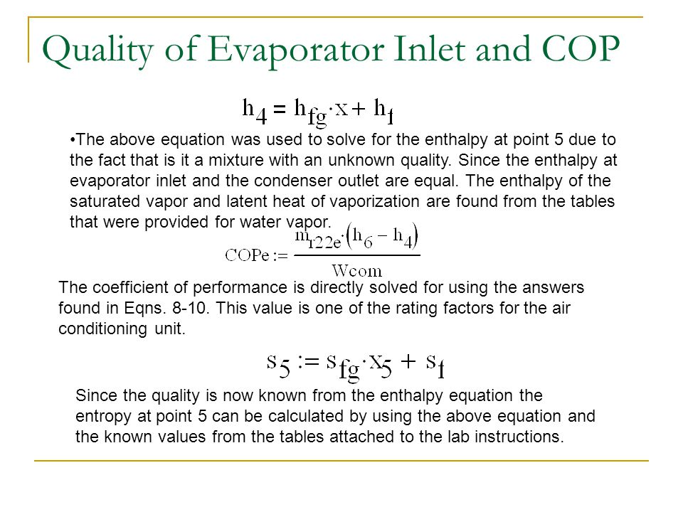 Quality of Evaporator Inlet and COP