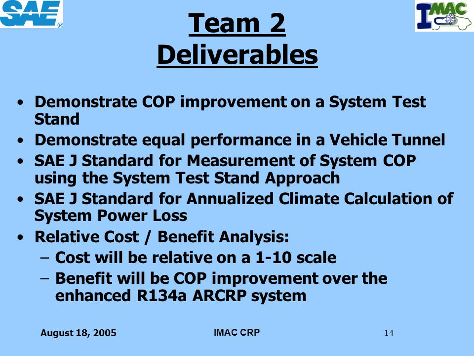 Team 2 Deliverables Demonstrate COP improvement on a System Test Stand